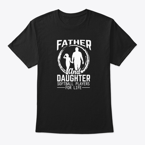 Father And Daughter Softball Players  Black T-Shirt Front