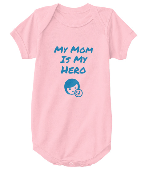 My Mom Is My Hero Pink T-Shirt Front