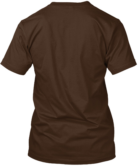 I Have A Problem With Chocolate! Dark Chocolate T-Shirt Back