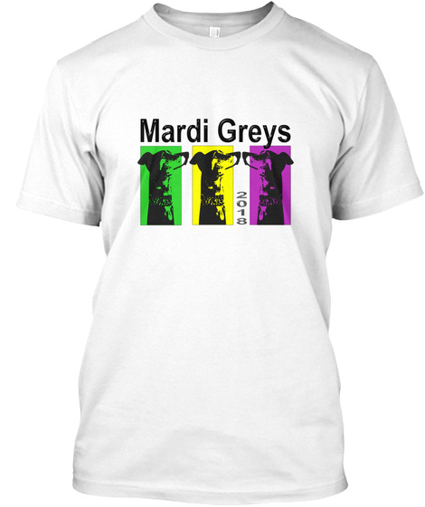 Mardi Greys 2018 White T-Shirt Front