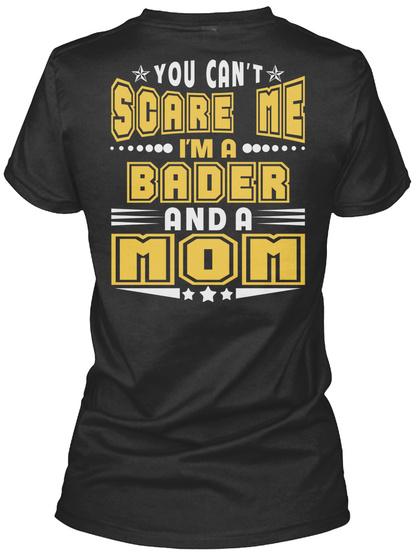 Bader Thing And Mom Shirts Black T-Shirt Back