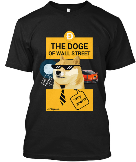 The Doge Of Wall Street Black T-Shirt Front