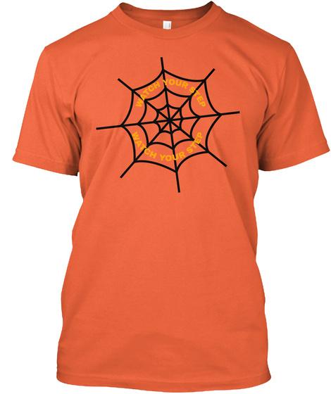 Watch Your Step, Spider Net  Neon Orange T-Shirt Front