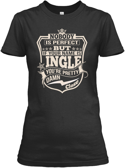 Nobody Perfect Ingle Thing Shirts Black T-Shirt Front