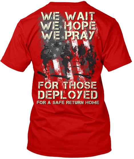 Red Friday, We Wait, We Hope, We Pray! Classic Red T-Shirt Back