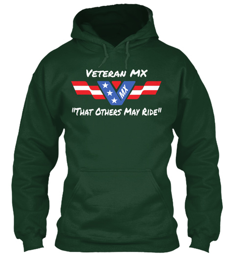 Veteran Mx V *** Mx That Others May Ride Forest Green Sweatshirt Front