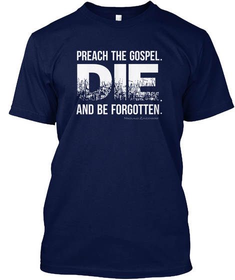 Preach The Gospel. Die Tee (Multi) Navy T-Shirt Front