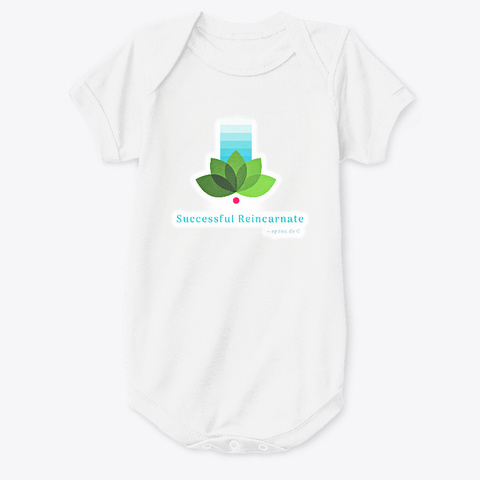Successful Reincarnate  Baby Clothing. White T-Shirt Front