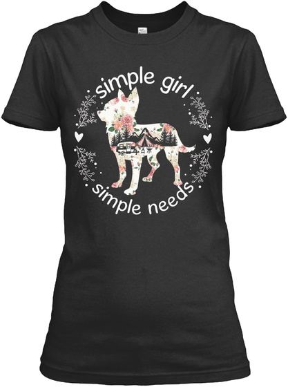 Simple Girl Needs Camping Chihuahua Gift Black T-Shirt Front