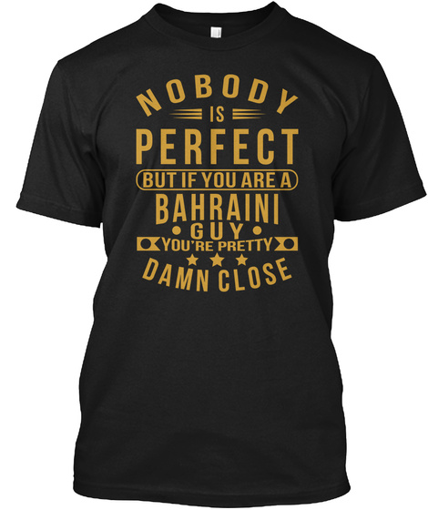 Nobody Perfect Bahraini Guy Tee Shirts Black T-Shirt Front