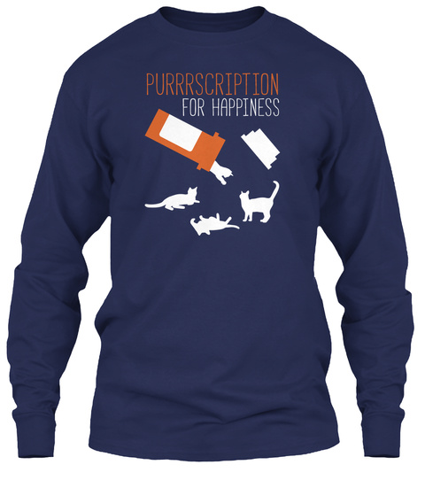 Purrrscription For Happiness Navy Long Sleeve T-Shirt Front