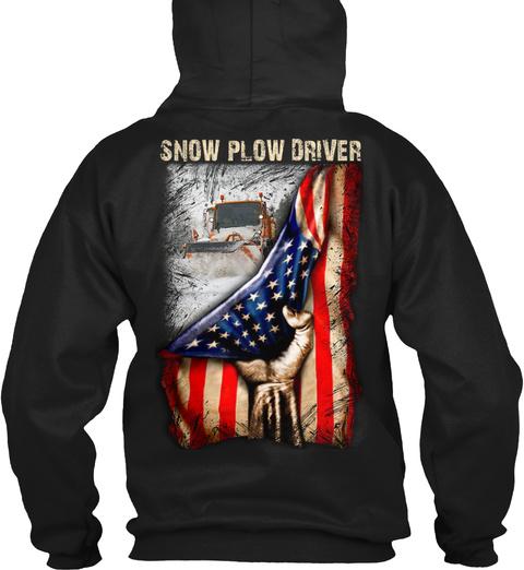 Proud Snow Plow Driver Black T-Shirt Back