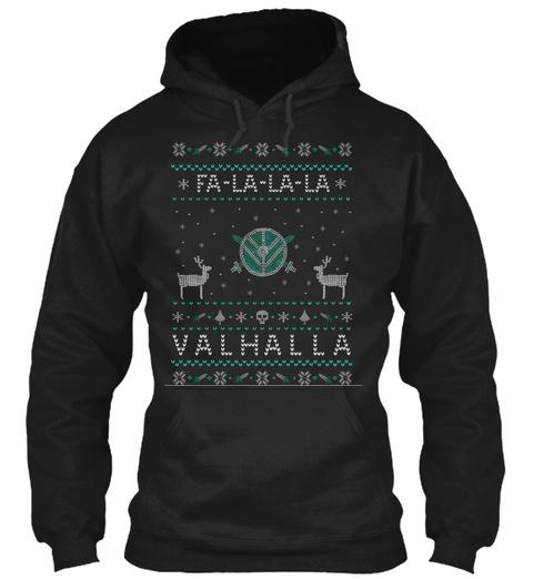 Fa La La La Valhalla   Ugly Sweater Black T-Shirt Front