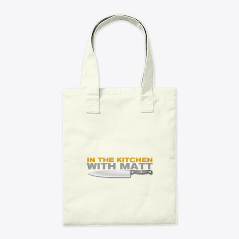 In The Kitchen With Matt Tote Natural T-Shirt Back