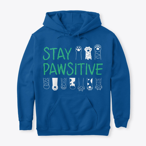 Stay Pawsitive Royal T-Shirt Front
