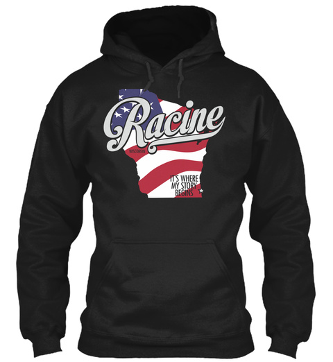 Racine It's Where My Story Begins Black T-Shirt Front