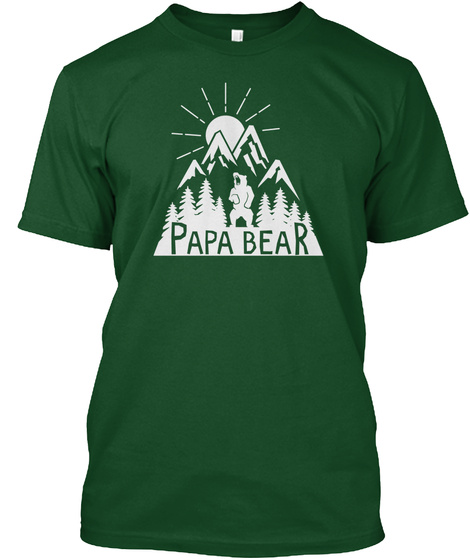 Papa Bear Forest Green  T-Shirt Front