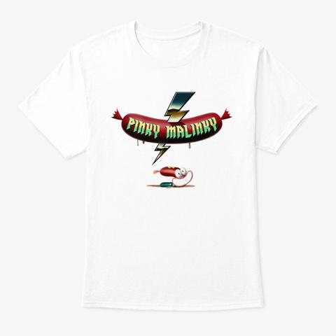 Pinky Malinky T Shirts White T-Shirt Front