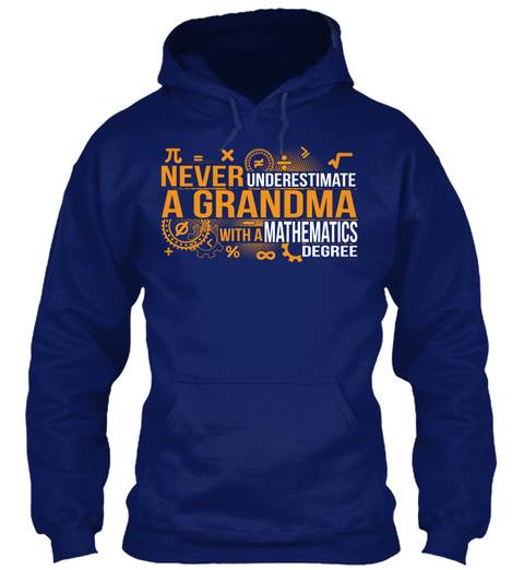 Never Underestimate A Grandma With A Mathematics Degree Oxford Navy T-Shirt Front