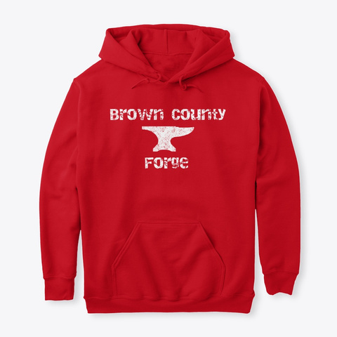 Brown County Forge Hoodie Red Sweatshirt Front