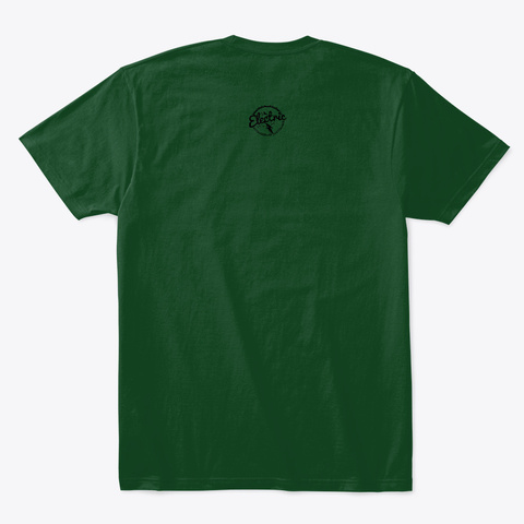 The Real Duke Of Hazard Forest Green  T-Shirt Back