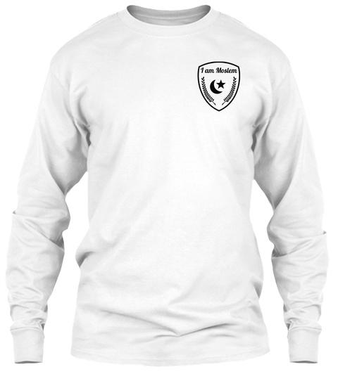 I Am Moslem White T-Shirt Front