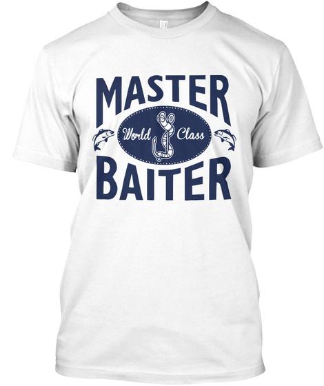 Cheap funny fishing t shirts master world class baiter for Best fishing shirts