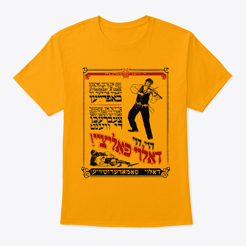 Down With The Police! Yiddish Music Gold T-Shirt Front