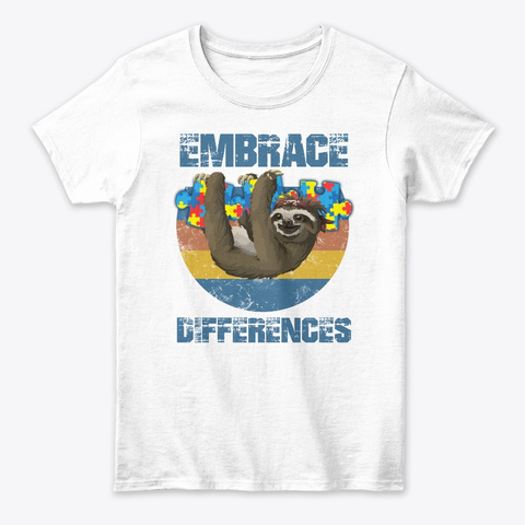 Embrace Differences T Shirt  White T-Shirt Front