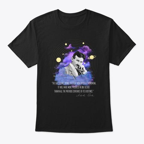 Tesla: Study Non Physical Phenomena Black T-Shirt Front