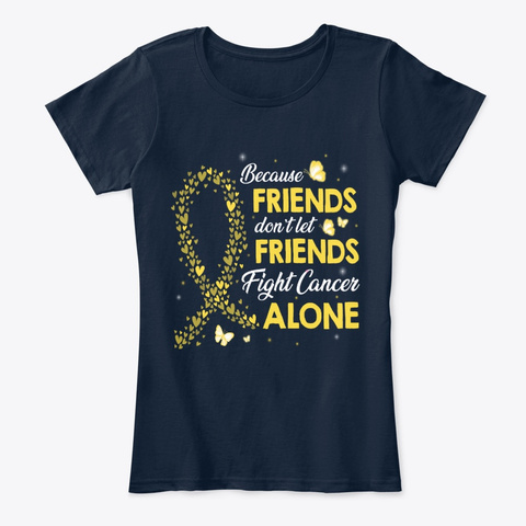 Friends Fight Childhood Cancer Alone New Navy T-Shirt Front