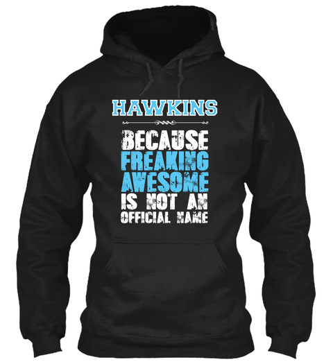 Hawkins Is Awesome T Shirt Black T-Shirt Front