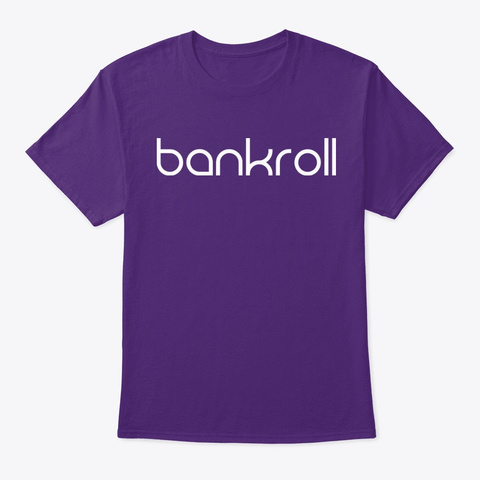 Bankroll Official Purple T-Shirt Front