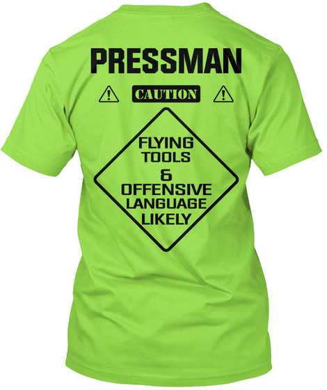 Pressman Caution Flying Tools & Offensive Language Likely Lime T-Shirt Back