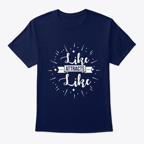 Like Attracts Like Navy T-Shirt Front