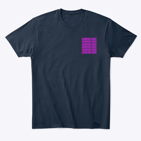 "Champion Since  ""9 Logo"" (Fuchsia) New Navy T-Shirt Front"