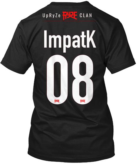 Upryze Ryze Clan Impatk 08 Black T Shirt Back