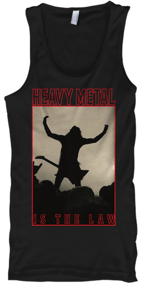 Heavy Metal Is The Law Tanktop Black T-Shirt Front