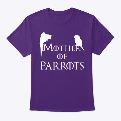 Mother Of Parrots  Purple T-Shirt Front