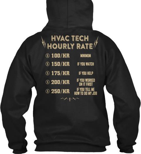 Hvac Tech Hourly Rate Black T-Shirt Back