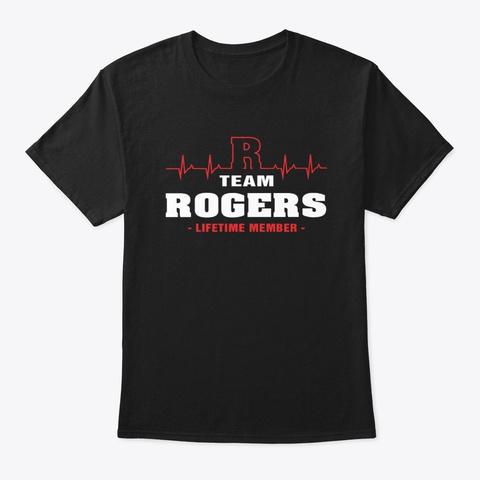 Team Rogers Lifetime Member T Shirts Black T-Shirt Front