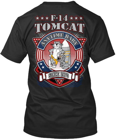 F 14 Tomcat Anytime Baby Since 1970 Black T-Shirt Back