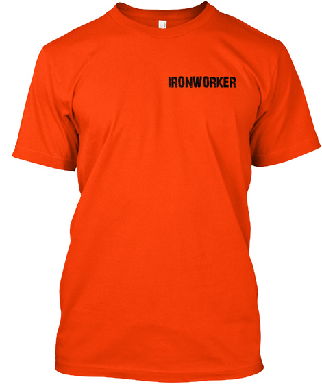 Ironworker Orange T-Shirt Front