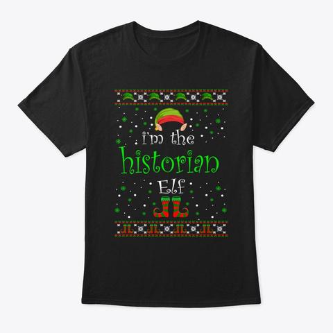 Historian Elf Gift Ugly Christmas Black T-Shirt Front