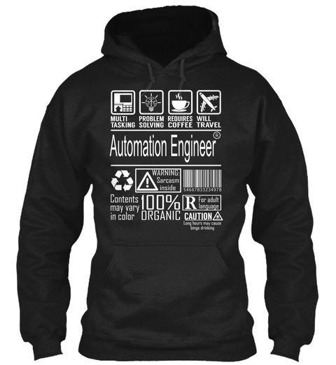 Multi Tasking Problem Solving Requires Coffee Will Travel Automation Engineer Warning Sarcasm Inside Content May Vary... Black T-Shirt Front