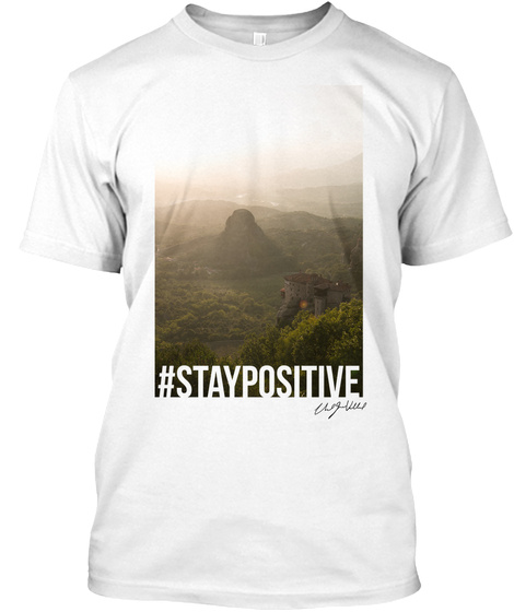"""Celebration"" Series... #Staypositive White T-Shirt Front"