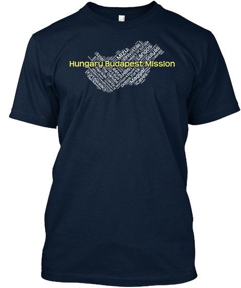 Hungary Budapest Mission Mizu Caves Gulyas Hills Paper Langos Szial Retes  New Navy T-Shirt Front