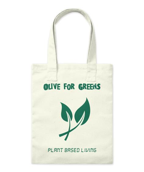 Olive For Greens Plant Based Living Natural T-Shirt Front