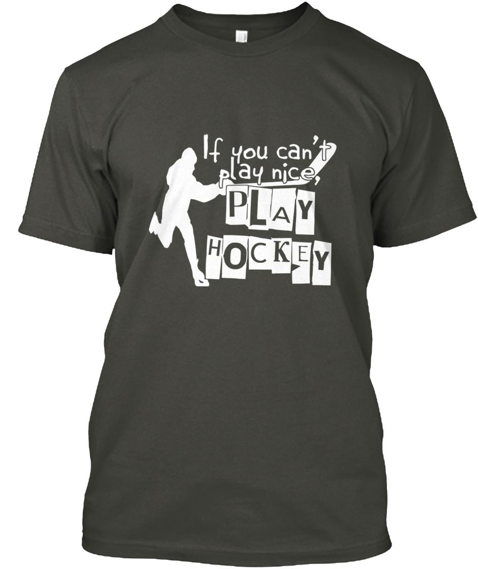 If You Can/_t Play Nice Play Ice Hockey Women Sweatshirt tee