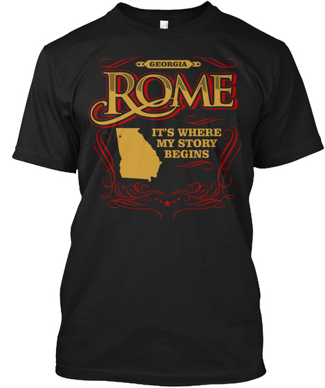 Georgia Rome It's Where My Story Begins Black T-Shirt Front